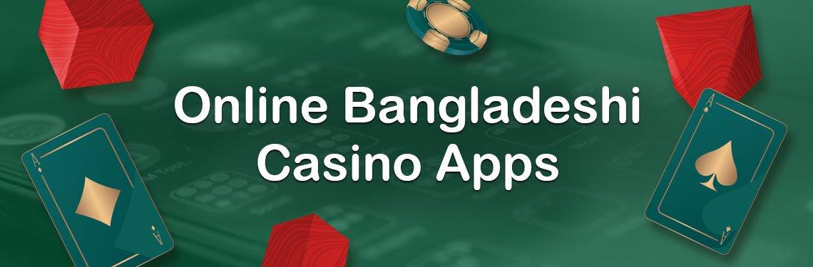 Bangladeshi Casino Apps