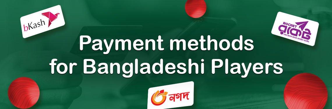 Bangladeshi Players payment methods